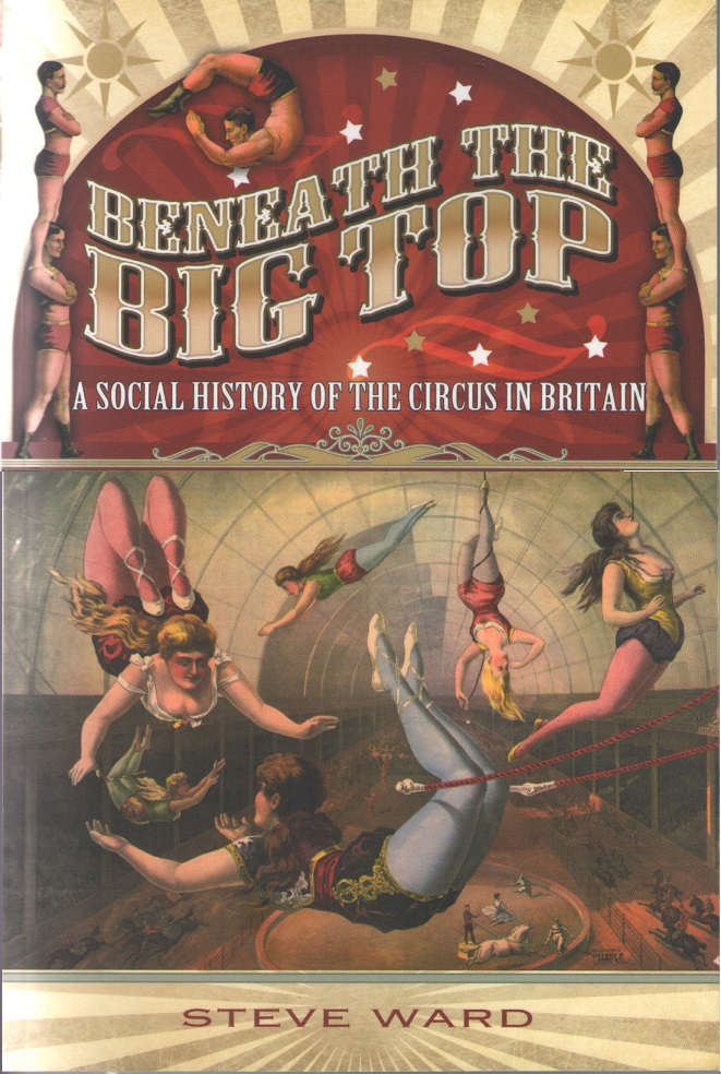 Beneath the Big Top by Steve Ward