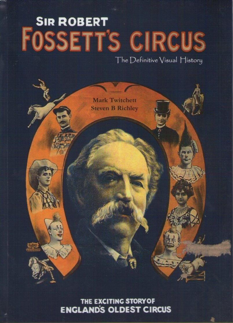History of the Sir Robert Fossett Circus Family
