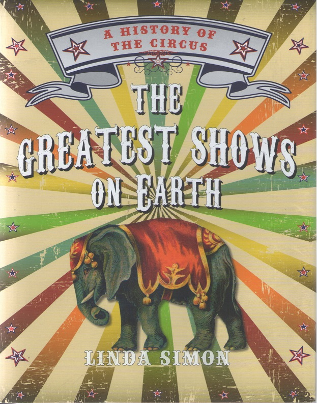 History of the Circus by Linda Simon